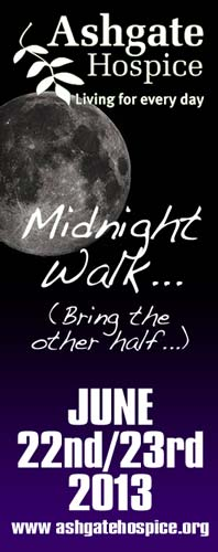 Ashgate Midnight Walk - 22nd and 23rd June 2013. This time, bring the other half... Click for info.