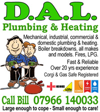 Don't Panic Call Bill on 07966 140033 - DAL Plumbing and Heating. Corgis and Gas Safe Registered, Fast and Reliable with over 20 years experience.