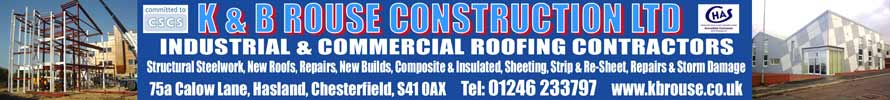 K B Rouse construction. Click or call 01246 233797