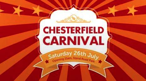 A reminder that Chesterfield Carnival takes place tomorrow - Saturday 26th July - at Stand Road Park.