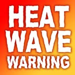 Met Office Heatwave Warning For Derbyshire