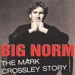 Mark Crossley's Book - Big Norm is out on September 1st